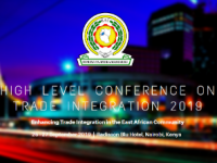 EAC High Level Conference on Trade Integration